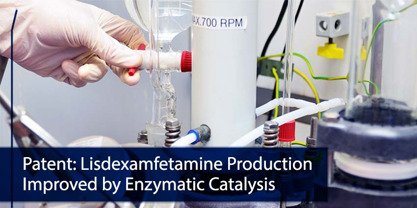 Patent lisdexamfetamine production improved enzymatic catalysis 72dpi